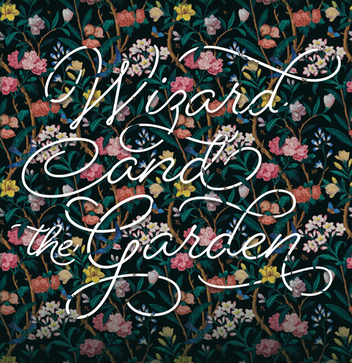 Wizard and The Garden