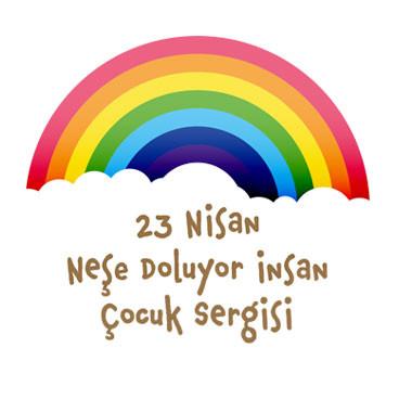 """""""23 Nisan Neşe Doluyor İnsan"""" Çocuk Sergisi"""